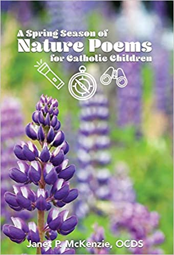 Image for A Spring Season of Nature Poems for Catholic Children