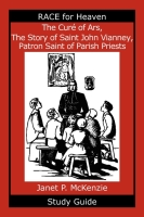 Image for The Cure of Ars, The Story of Saint John Vianney, Patron Saint of Parish Priests Study Guide