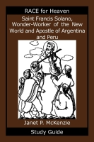 Image for Saint Francis Solano, Wonder Worker of the New World and Apostle of Argentina and Peru Study Guide