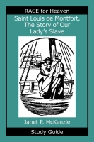 Image for Saint Louis de Montfort, The Story of Our Lady's Slave Study Guide