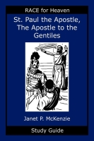 Image for Saint Paul the Apostle, The Story of the Apostle to the Gentiles Study Guide