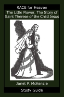 Image for The Little Flower, The Story of Saint Therese of the Child Jesus Study Guide