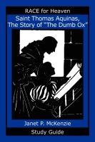 "Image for Saint Thomas Aquinas, The Story of the ""Dumb Ox"" Study Guide"