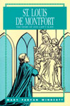 Image for Saint Louis De Montfort, The Story of Our Lady's Slave